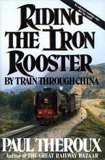 Il-gallo-di-ferro---In-treno-attraverso-la-Cina-di-Paul-Theroux-2