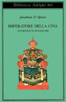 Imperatore-della-Cina-Autobiografia-di-K'ang-Hsi-di-Jonathan-Spence-2