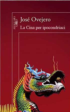 Jose-Ovejero-La-Cina-per-ipocondriaci-libro